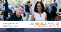 Empowering Possibilities 2019. 8 OC agencies coming together to raise $95,000 for OC neighbors with disabilities on May 30